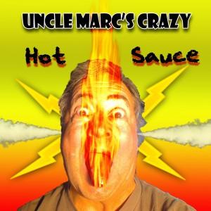 Uncle Marcs Crazy Hot Sauce 2 copy